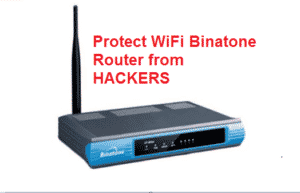 How to Protect Binatone Router from Hacking [Step-by-Step]