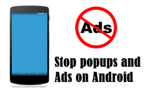 Ultimate Guide to Stop Popups in Android Browsers and Apps