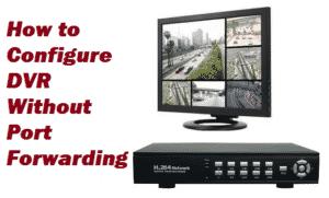configure-dvr-without-port-forwarding